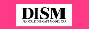 DISM ディズム ミニカー 買取